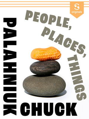 """A new Scribd Original: """"People, Places, Things"""" by New York Times bestselling author Chuck Palahniuk"""